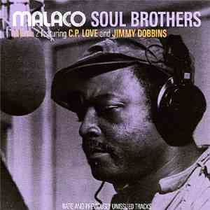 C.P. Love And Jimmy Dobbins - Malaco Soul Brothers Volume 2 download free