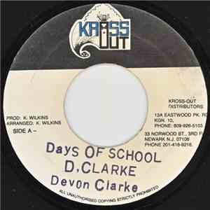 Devon Clarke  - Days Of School download free