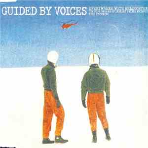 Guided By Voices - Everywhere With Helicopter download free