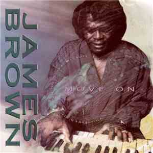 James Brown - (So Tired Of Standing Still We Got To) Move On download free