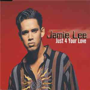 Jamie Lee - Just 4 Your Love download free