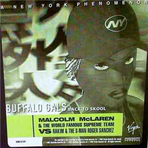 Malcolm McLaren & The World Famous Supreme Team Vs Rakim & The S-Man Roger Sanchez - Buffalo Gals (Back To Skool) download free