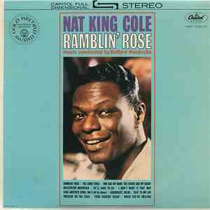 Nat King Cole - Ramblin' Rose download free