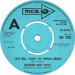 Richard Kent Style - Love Will Shake The World Awake / Crocodile Tears download free
