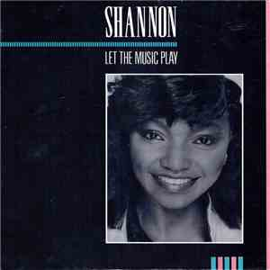Shannon - Let The Music Play download free