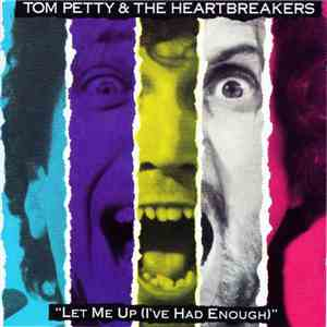 Tom Petty & The Heartbreakers - Let Me Up (I've Had Enough) download free