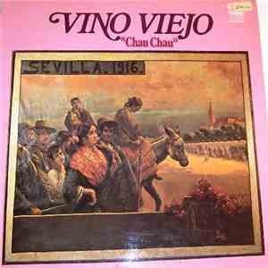 Vino Viejo - Chau Chau download free