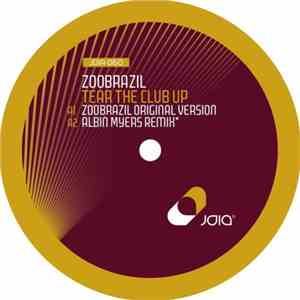 Zoobrazil - Tear The Club Up download free